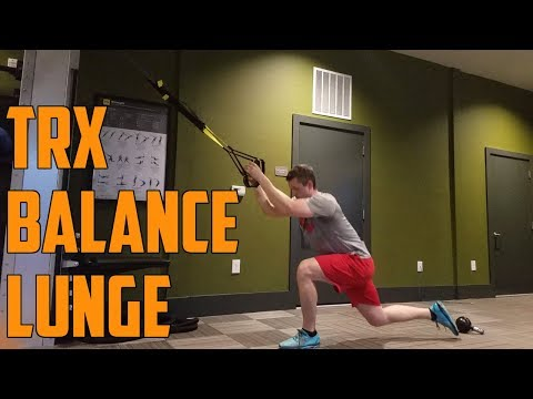 How To: TRX Balance Lunge (Quads, Glutes, Core)