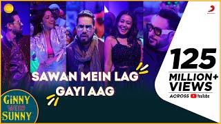 Sawan Mein Lag Gayi Aag - Ginny Weds Sunny   Yami, Vikrant   Mika, Neha & Badshah   Payal D, Mohsin