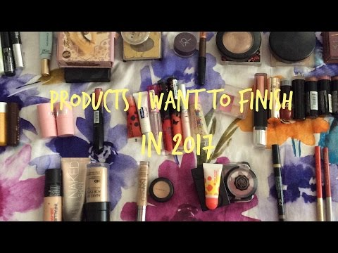 Makeup Products I want to finish in 2017 - Intro