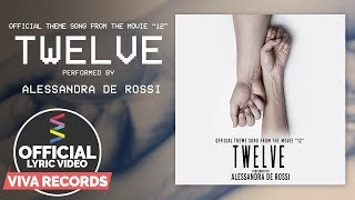 "Alessandra de Rossi — Twelve | from the movie ""12"" [Official Lyric Video]"
