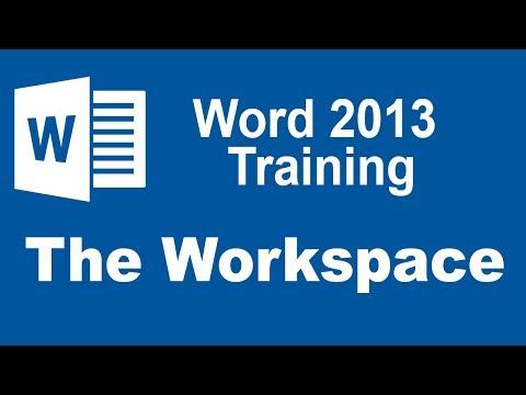 Microsoft Word 2013 Training - The Workspace
