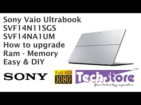 sony vaio fit SVF14N11SGS SVF14NA1UM : how to disassemble & Upgrade the ram hdd ssd wifi easy DIY