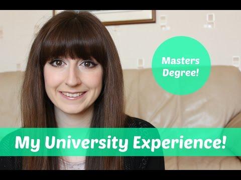 My University Experience | Masters Degree