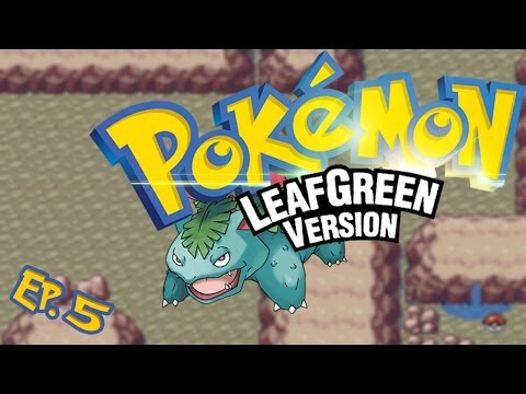 Pokemon LeafGreen - Walkthrough - Part 5