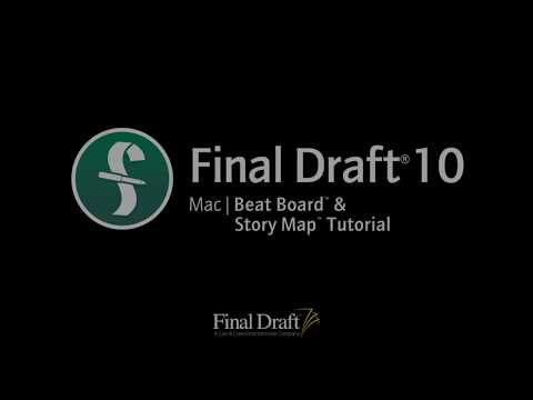 Final Draft 10 for Mac   Using Beat Board™ and Story Map™