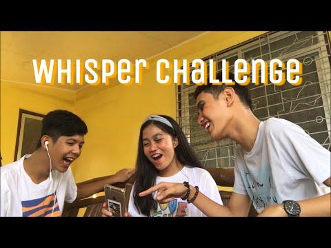 WHISPER CHALLENGE!