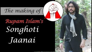 Making of Songhoti Jaanai | Rupam Islam | Official Making Video 2018