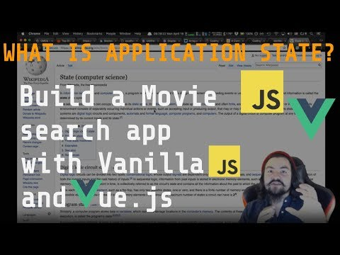 What is Application State? - Build a Movie search app with Vanilla JS and Vue.js