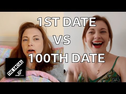 The First Date VS The 100th Date (Very Different)
