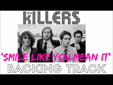 The Killers - 'Smile Like You Mean It' [Full Backing Track]