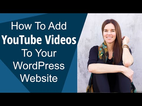 How To Add YouTube Video To Your WordPress Website