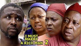 I Must Marry A Rich Man Season 2 - 2018 latest Nigerian Nollywood Movie Full HD | YouTube Movies