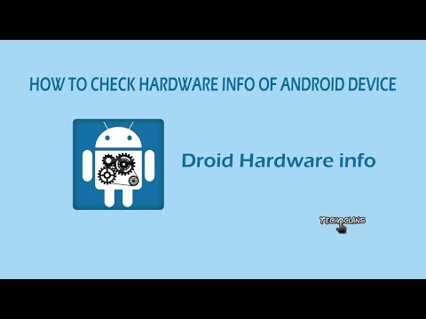 HOW TO CHECK HARDWARE INFO OF ANDROID DEVICE   - TECH CLANS