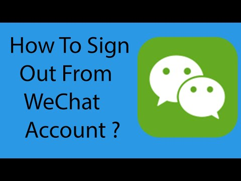 How To Sign Out or Log Out  From WeChat Account On Android -2016 ?