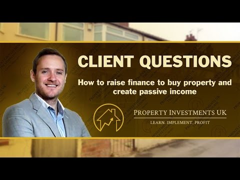 ⭕ How Do I Go About Raising Property Investment Finance?