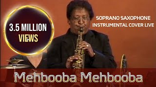 Mehbooba Mehbooba Saxophone Instrumental by K.Mahendra