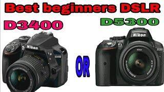 Nikon DSLR D5300 vs D3400 live comparison