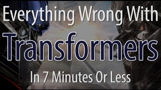 Everything Wrong With Transformers In 7 Minutes Or Less