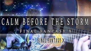 Final Fantasy X - Calm Before The Storm Cover | Mohmega