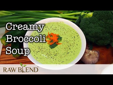 How to Make Hot Soup (Creamy Broccoli Recipe) in a Vitamix 5200 Blender by Raw Blend