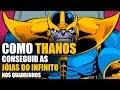 Como Thanos conseguiu as Jóias do Infinito nos quadrinhos mp3