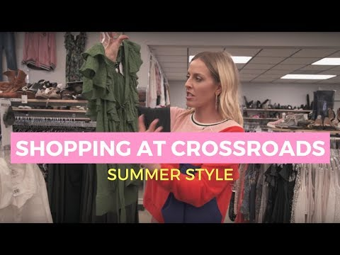 TIP & TRICKS FOR SHOPPING AT CROSSROADS// SUMMER STYLE