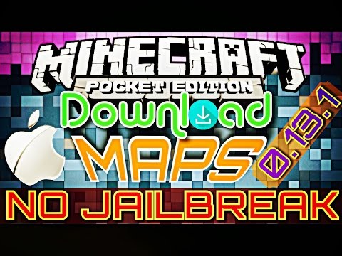 ✔️ HOW TO DOWNLOAD MAPS ON iOS [MCPE 0.13.1] {NO JAILBREAK} || 100% WORKING