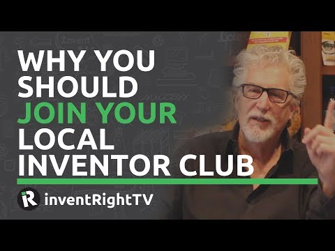Why You Should Join Your Local Inventor Club