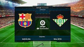 Barcelona vs Real Betis - La Liga 25 August 2019 Gameplay