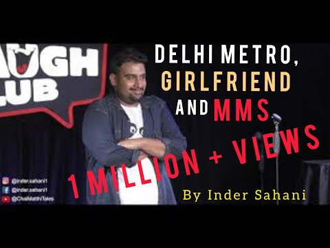 Xxx Mp4 Delhi Metro Girlfriend Amp MMS Stand Up Comedy By Inder Sahani Canvas Laugh Club 3gp Sex
