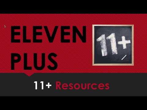 Eleven Plus (11+) - 11 Plus Resources
