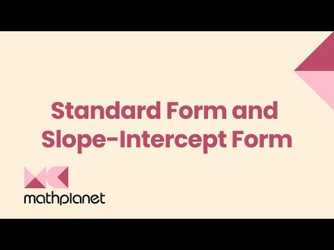 Standard form and slope-intercept form