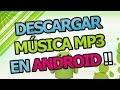 Descargar Musica Mp3 En Android Mejor Aplicacion 2016 Descar