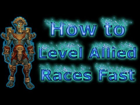 WoW: How to level Allied Races as Fast as Possible (Heritage Armor)