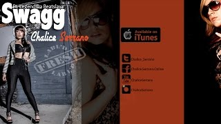 Swagg by Chalice Serrano ft. Legend Da Beatslaya (Les Twins)