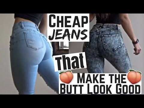 JEANS THAT MAKE THE BUTT LOOK GOOD