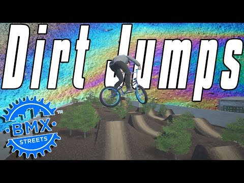 BMX Streets PIPE - New Dirt Jumps Are Nearly Impossible