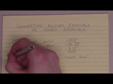 Converting Entire Radicals to Mixed Radicals