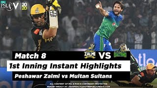 Peshawar Zalmi vs Multan Sultans   1st Inning Highlights   Match 8   26 Feb 2020   HBL PSL 2020