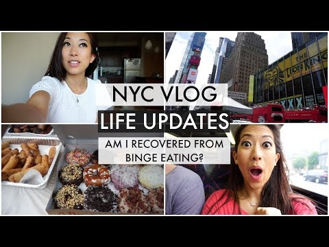 NYC Vlog, Life Updates, and Am I Over Binging?