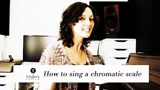 Learn to sing a chromatic scale // Singers Advice