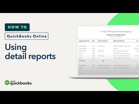 How to Use Detail Reports: Transactions, Expenses, & More   QuickBooks Online Tutorial 2018
