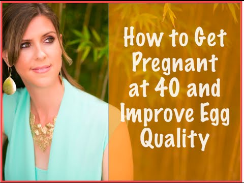 Getting pregnant at 40: How to Improve Ovarian Reserve and Infertility