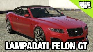 Lampadati Felon GT | GTA 5 Cars