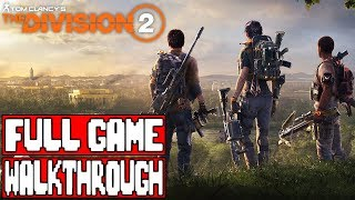 THE DIVISION 2 Gameplay Walkthrough Part 1 FULL GAME - No Commentary