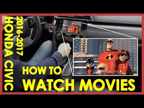 HOW TO PLAY MOVIES ON YOUR HONDA CIVIC CENTER CONSOLE (2016-2017)