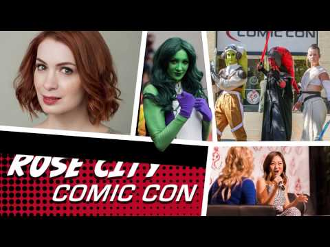 Rose City Comic Con - 2017 (Tickets on Sale Now!)