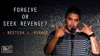 The StoryYellers: Forgive or Seek Revenge? - Mr. Neetesh Jung Kunwar