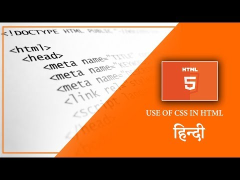 Use of CSS in HTML & its properties in हिन्दी - Day 04
