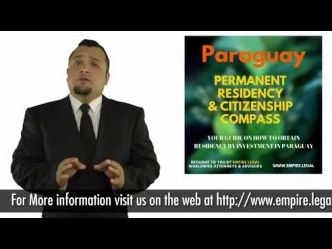 Getting Permanent Residency & Citizenship in Paraguay Pt. 2